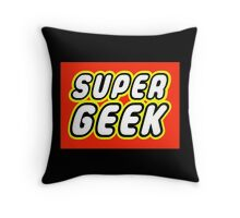 SUPER GEEK Throw Pillow