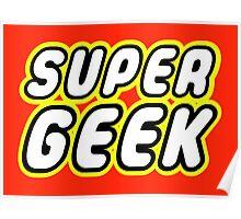 SUPER GEEK Poster