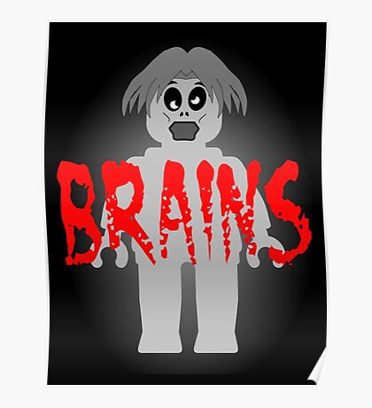 """Zombie Minifig """"BRAINS"""", by Customize My Minifig Poster"""