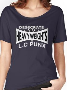 Desecrate - Heavy Wieghts Of L.C PUNX Women's Relaxed Fit T-Shirt