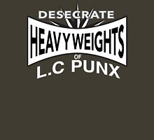 Desecrate - Heavy Wieghts Of L.C PUNX Unisex T-Shirt