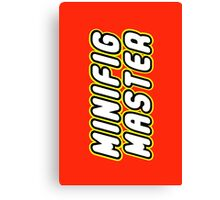 MINIFIG MASTER, by Customize My Minifig Canvas Print