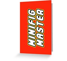 MINIFIG MASTER, by Customize My Minifig Greeting Card