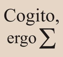 Cogito, ergo sum by jjurm