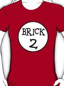 BRICK 2 T-Shirt