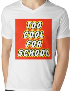 TOO COOL FOR SCHOOL Mens V-Neck T-Shirt