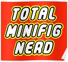 TOTAL MINIFIG NERD Poster