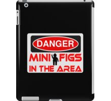 Danger Minifigs in the Area Sign iPad Case/Skin