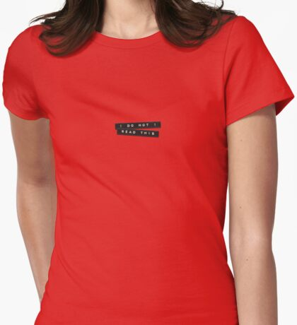 Do Not Read This Embossed Labels Black Womens Fitted T-Shirt