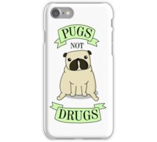 PUGS NOT DRUGS (green) iPhone Case/Skin