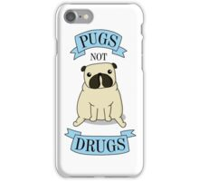 PUGS NOT DRUGS (blue) iPhone Case/Skin
