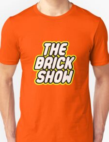 THE BRICK SHOW Unisex T-Shirt