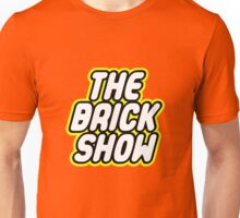 THE BRICK SHOW Unisex T-Shirt