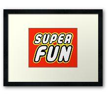 SUPER FUN Framed Print