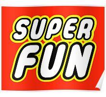 SUPER FUN Poster