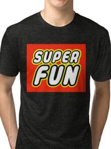 SUPER FUN Tri-blend T-Shirt