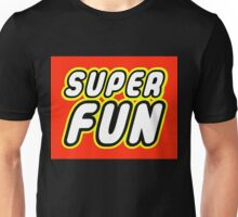 SUPER FUN Unisex T-Shirt
