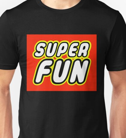 SUPER FUN Unisex T-Shirt