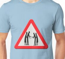 Warning sign - bickering pensioners Unisex T-Shirt