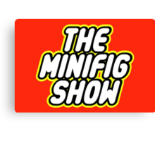 THE MINIFIG SHOW Canvas Print