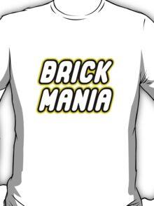 BRICK MANIA  T-Shirt