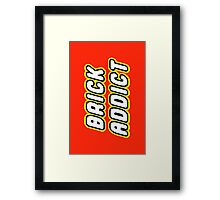 BRICK ADDICT Framed Print