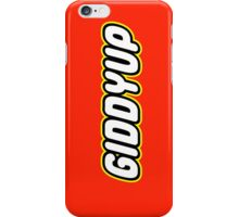 GIDDYUP iPhone Case/Skin