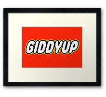 GIDDYUP Framed Print