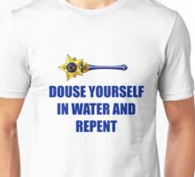 Douse yourself in water and repent! Unisex T-Shirt