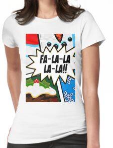Pop Art - Fa-la-la-la-la Womens Fitted T-Shirt