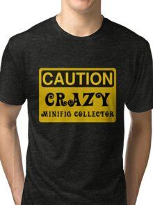Caution Crazy Minifig Collector Sign Tri-blend T-Shirt