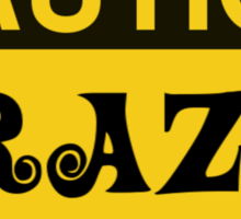 Caution Crazy Minifig Collector Sign Sticker