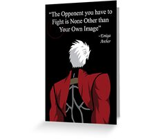 Archer Fate Stay Night Quote Greeting Card
