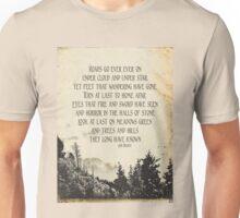 Roads Go Ever On Unisex T-Shirt