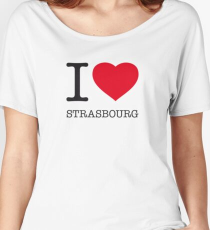 I ♥ STRASBOURG Women's Relaxed Fit T-Shirt