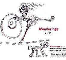 2015 Wenderings Calendar by Wendy Wahman