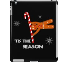 'Tis the Season for pole acrobatics iPad Case/Skin
