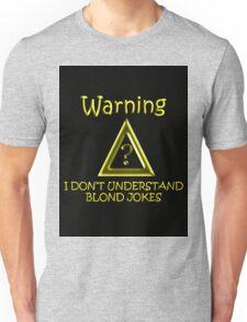 Blond Jokes Unisex T-Shirt