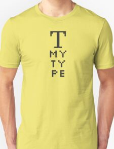 The Tooled Up Series: My Type T-Shirt