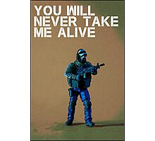 You'll never take me alive, by Tim Constable Photographic Print