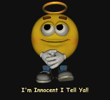 I'm Innocent I tell Ya! Unisex T-Shirt