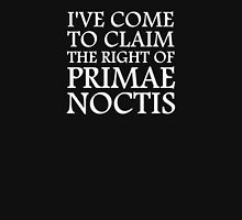 I've Come To Claim the Right of Primae Noctis T-Shirt