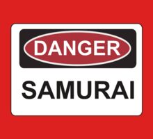 Danger Samurai - Warning Sign by graphix