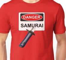 Danger Samurai - Warning Sign & Katana or Sword Unisex T-Shirt