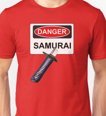 Danger Samurai - Warning Sign & Katana or Sword Unisex T-Shirt