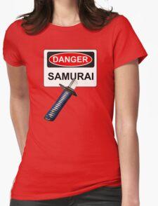 Danger Samurai - Warning Sign & Katana or Sword Womens Fitted T-Shirt