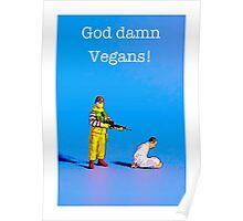 War crime against the vegans! Poster