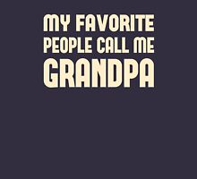 My Favorite People Call Me Grandpa Unisex T-Shirt