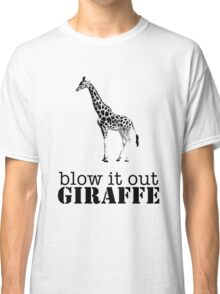 Blow it out giraffe Classic T-Shirt