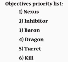 Objectives priority list - League of Legends Kids Clothes